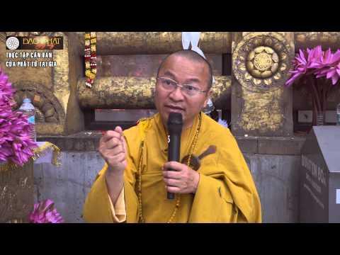 Thực tập căn bản của Phật tử tại gia (06/11/2015)