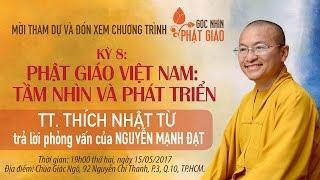 Góc nhìn Phật giáo kỳ 8: Phật giáo Việt Nam - Tầm nhìn và phát triển