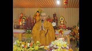Phật Học Phổ Thông quyển 1 (phần 5) 6/02/2020(13/1/Canh Tý)