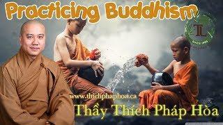 Practicing Buddhism