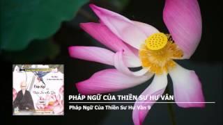 Pháp Ngữ Của Thiền Sư Hư Vân (Trọn Bài, 2 Phần)