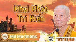 Khai Tri Kiến Phật