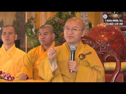 Ý nghĩa nương tựa ba ngôi tâm linh - 26/12/2015