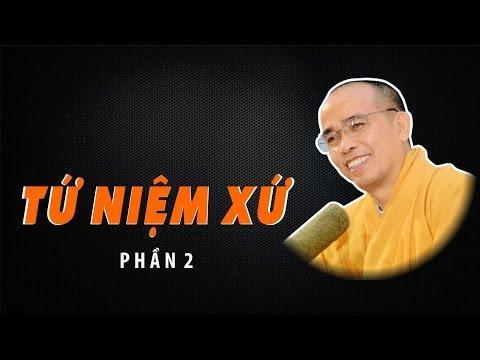 Bước đầu học Phật kỳ 26: Tứ niệm xứ - Phần 1