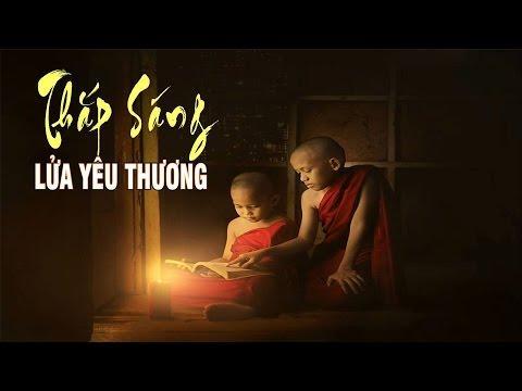Bước đầu học Phật kỳ 31: Thắp sáng lửa yêu thương