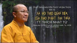 Bài 10 tiếp theo: Xã hội theo quan điểm đạo Phật đại thừa
