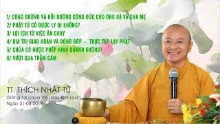 Vấn đáp: Phật tử có được ly dị không?- Chùa có được phép kinh doanh không? - TT. Thích Nhật Từ