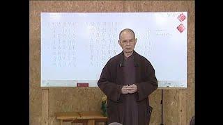 Du Già Sư Địa Luận 02 [bài kệ 3-5]-TS Thích Nhất Hạnh(27-11-2011, Xóm Hạ, Làng Mai)