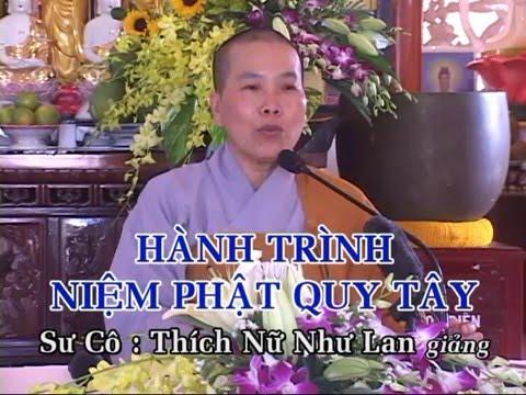 Hành Trình Niệm Phật Quy Tây