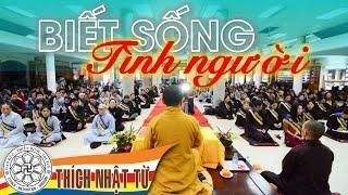 Tình người (25/10/2009) video do Thích Nhật Từ giảng