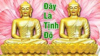 Nhạc Thiền Phật Giáo Nghe Ngủ Lúc Nào Không Hay - Đây Là Tịnh Độ Tịnh Độ Là Đây