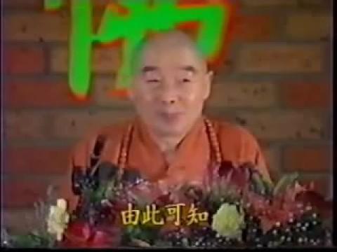 (3-5) Nhận thức Phật Giáo - Pháp Sư Tịnh Không