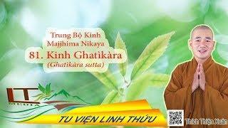 TRUNG BỘ KINH  SỐ 81  Ghatikara