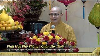 Thích Hạnh Tuệ | Phật Học Phổ Thông - Quán Hơi Thở