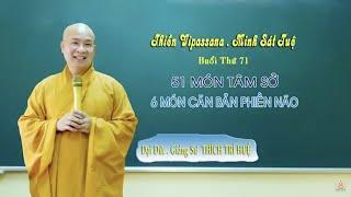 6 món phiền não || Thầy Thích Trí Huệ giảng