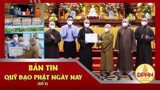 Bản tin Đạo Phật Ngày Nay số 2 | Tiếp Sức Cho Tuyến Đầu Chống Dịch