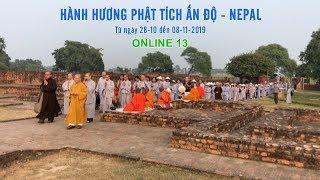 Đảnh lễ Tháp thờ XÁ LỢI THẬT của đức Phật tại Ấn Độ - 10-2019