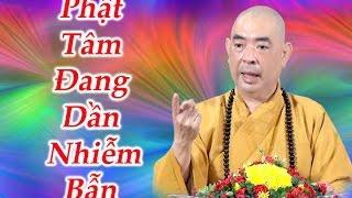 Phật tâm đang dần nhiễm bẩn