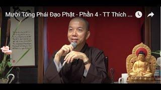 Mười Tông Phái Đạo Phật (Phần 4)
