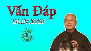 Phật Pháp Vấn Đáp 26.07.2020 - Thầy Thích Pháp Hòa