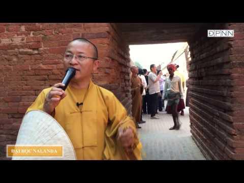 Hành hương Phật tích- Đại học Nalanda - TT. Thích Nhật Từ