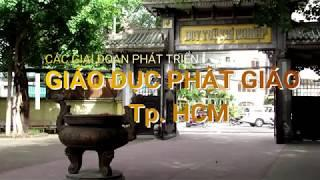 Các giai đoạn phát triển Học Viện Phật giáo TP HCM