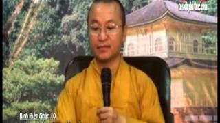 Kinh Hiền Nhân 10: Đừng Để Đất Nước Lâm Nguy (12/08/2012) video do Thích Nhật Từ giảng