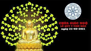 Lễ Quy Y Tam Bảo tại chùa Giác Ngộ, ngày 21-03-2021.