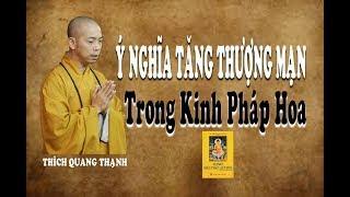 Chủ đề : Ý NGHĨA TĂNG THƯỢNG MẠN TRONG KINH PHÁP HOA