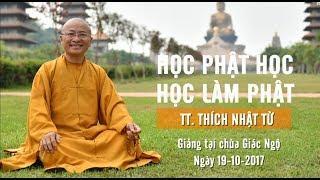 Học Phật học và học làm Phật