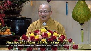 Thích Hạnh Tuệ | Phật Học Phổ Thông - Bát Chánh Đạo