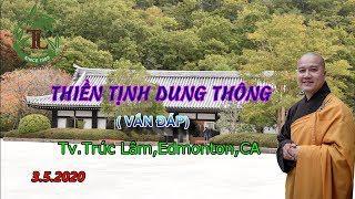 Thiền Tịnh Dung Thông - Thầy Thích Pháp Hòa (Tv.Trúc Lâm.3.5.2020)