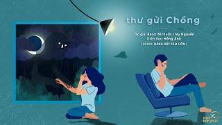 Thư gửi chồng | Trích Radio: Nâng dậy tâm hồn | Diễn đọc: Hồng Ánh