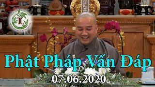 Phật Pháp Vấn Đáp (mới nhất 07.06.2020) - Thầy Thích Pháp Hòa