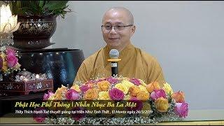 Thích Hạnh Tuệ | Phật Học Phổ Thông - Nhẫn Nhục Ba La Mật