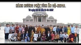 Hành hương Phật tích Ấn Độ - Nepal (Tháng 11/2017) - Phần 4
