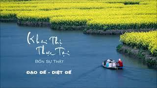 Khai Thị Thực Tại  3. Đạo Đế - Diệt Đế | HT. Viên Minh