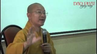 Thành Duy Thức Luận 04: Phá Chấp pháp của các trường phái Phật giáo (30/12/2012) Thích Nhật Từ