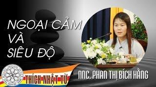 Nhà ngoại cảm Phan Thị Bích Hằng - phần 1/2 (25/03/2007) video do Thích Nhật Từ giảng