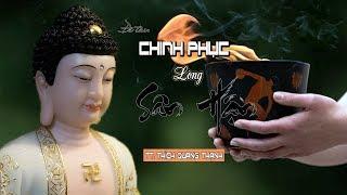 CHINH PHỤC LÒNG SÂN HẬN  - Thích Quang Thạnh
