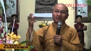 Sự nô lệ của đồng tiền (09/05/2013) video do Thích Nhật Từ giảng