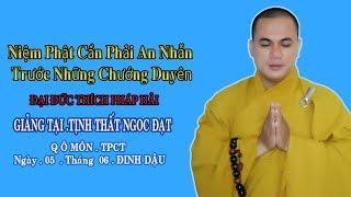 Niệm Phật Cần Phải An Nhẫn Trước Những Chướng Duyên