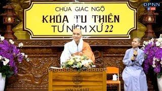 """Buổi pháp thoại đặc biệt - Hòa thượng TỪ NGUYỆN: """"Lợi ích của tu Thiền"""""""