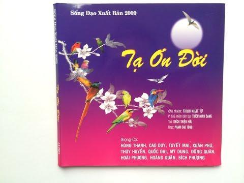 Tạ Ơn Đời - Nhạc Phật Giáo