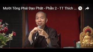 Mười Tông Phái Đạo Phật - Phần 2