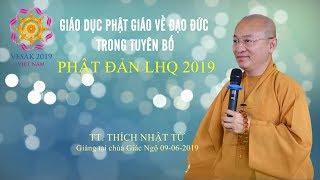 Giáo dục PG về đạo đức trong tuyên bố Phật đản LHQ 2019 - TT. Thích Nhật Từ