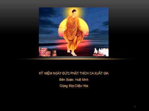 Kỷ niệm ngày Đức Phật Thích Ca xuất gia