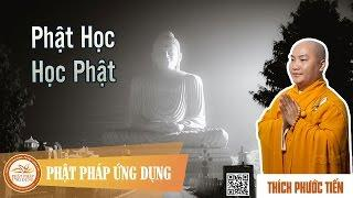 Học Phật Và Phật Học