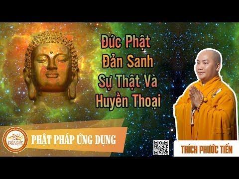 Đức Phật Đản Sanh: Hiện thực và huyền thoại
