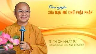 Tâm nguyện xóa nạn mù chữ Phật pháp - TT. Thích Nhật Từ